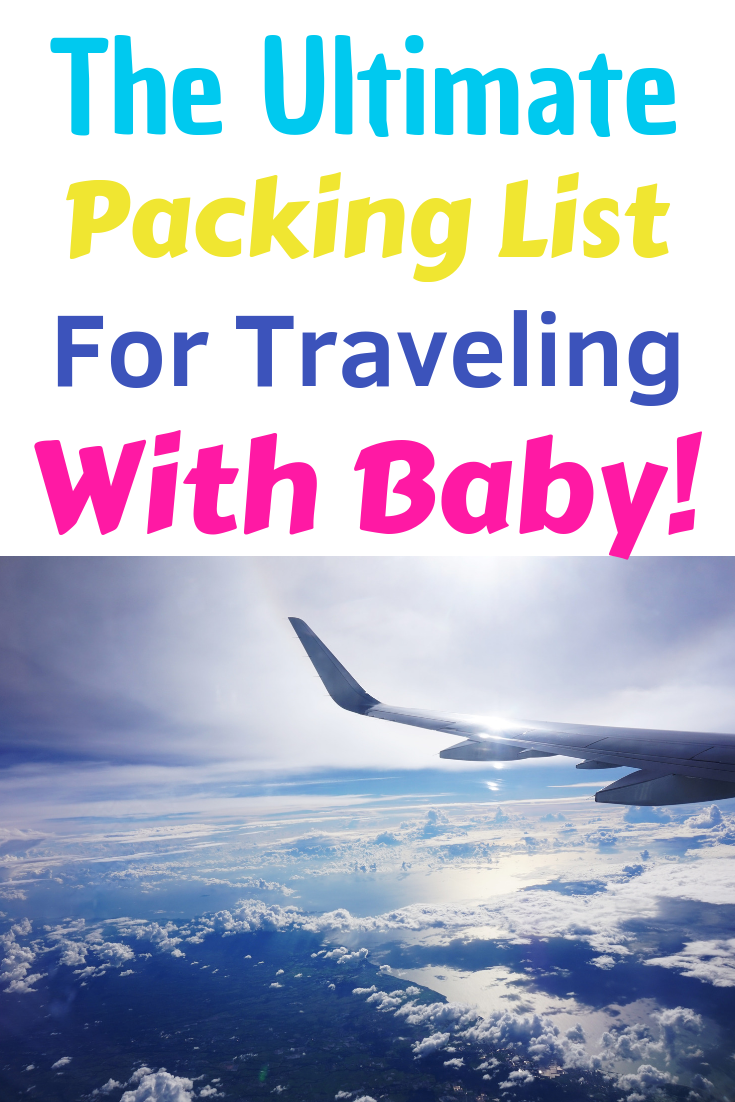the ultimate packing list for traveling with baby