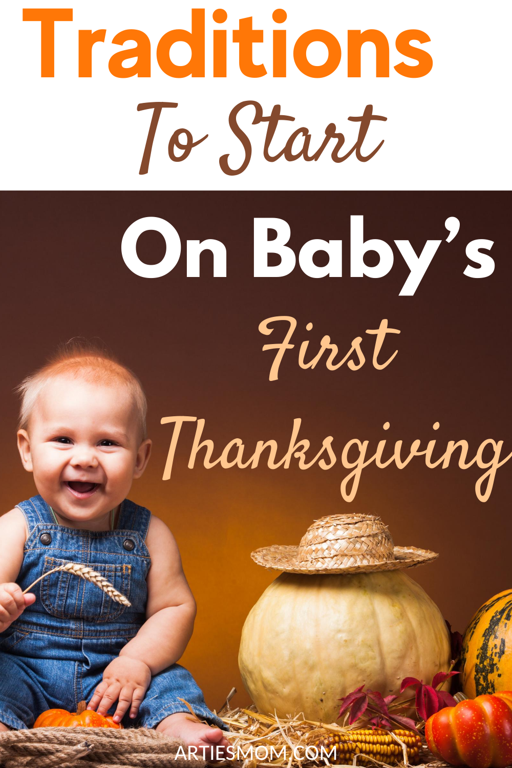 traditions to start on baby's first thanksgiving