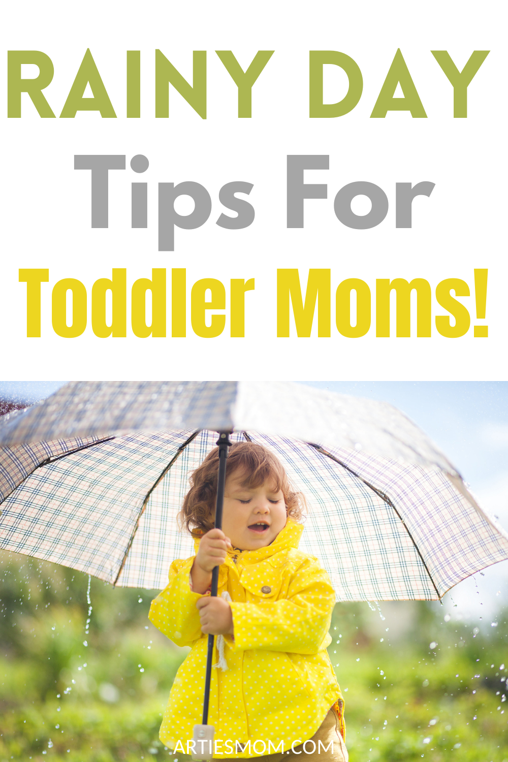 rainy day tips for toddler moms